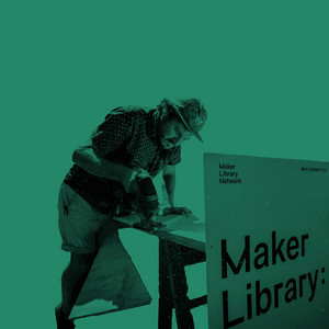 Maker Library Network